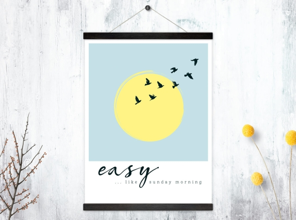 Kunstdruck Easy like sunday morning