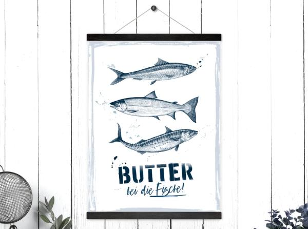 Kunstdruck mit magnetischen Posterleisten Butter bei die Fische